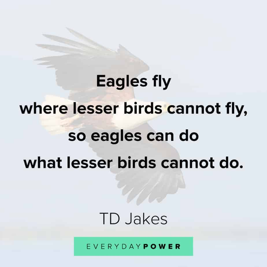 TD Jakes Quotes about eagles