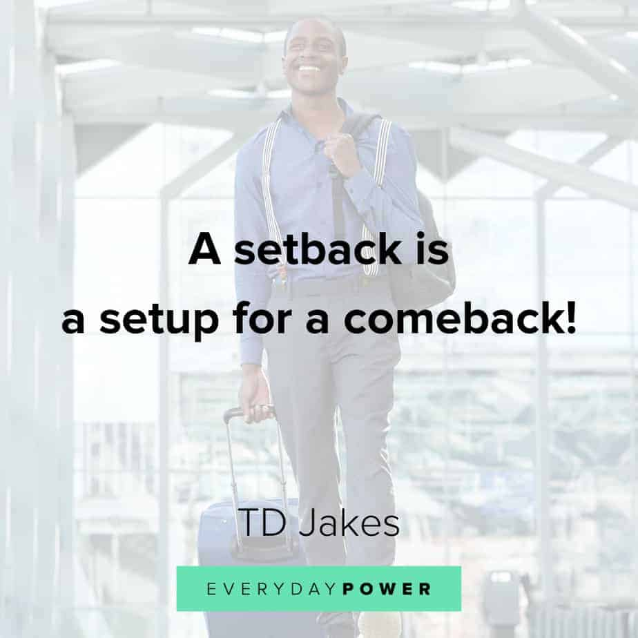 TD Jakes Quotes about comebacks
