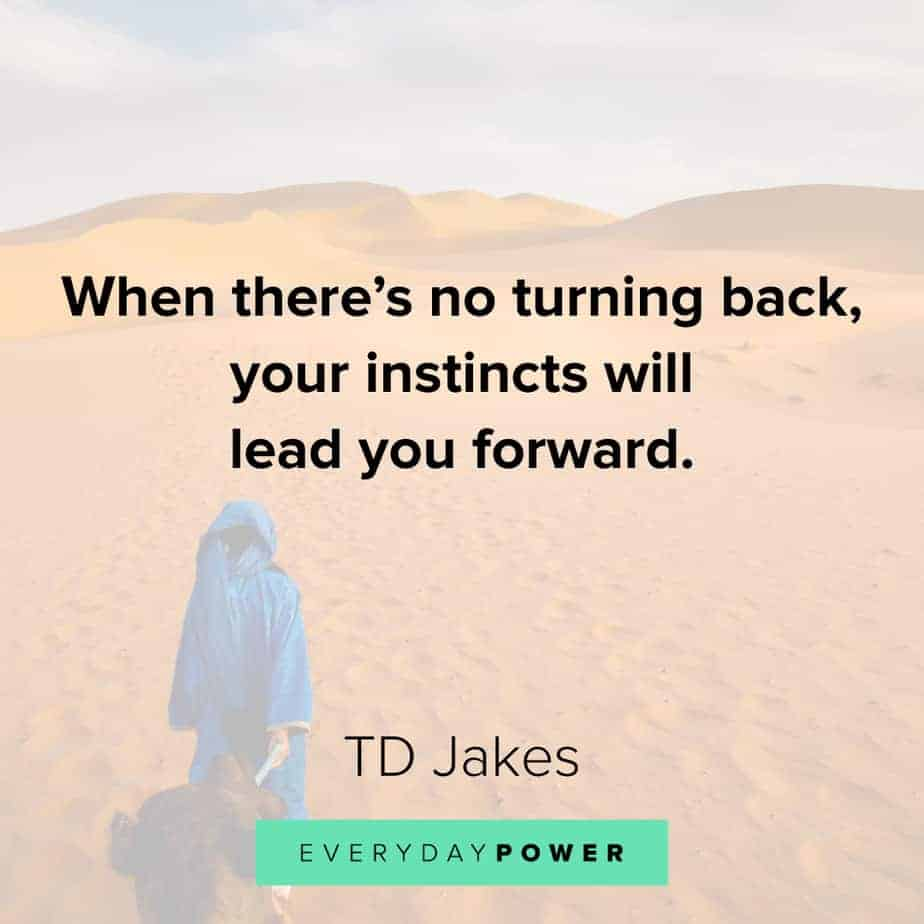 TD Jakes Quotes on moving forward
