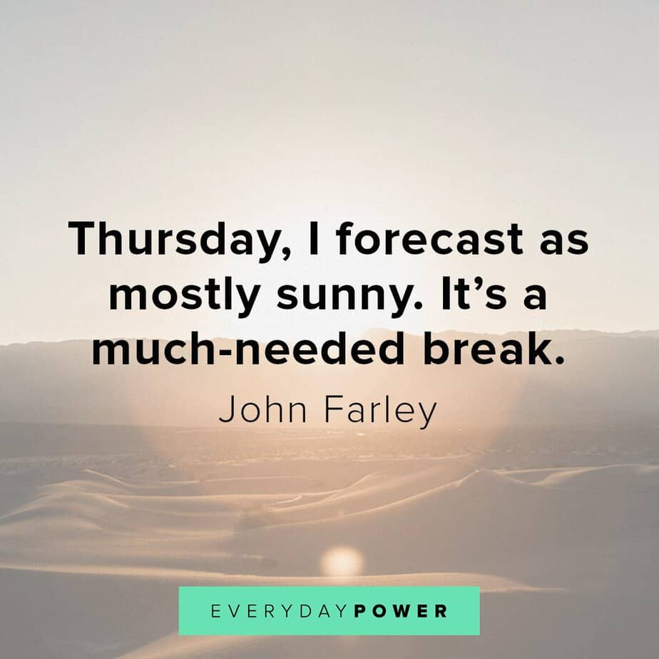 Thursday Quotes about breaks