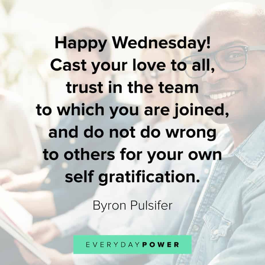 Wednesday Quotes about gratification