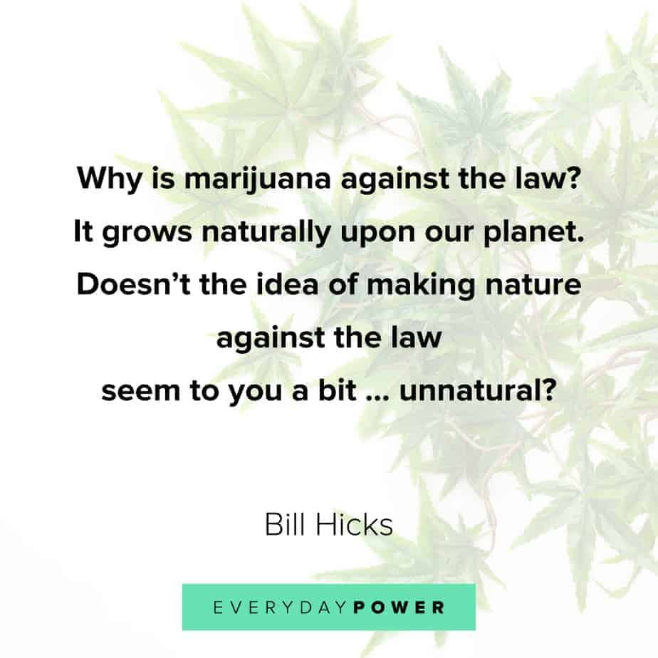Weed Quotes about our planet
