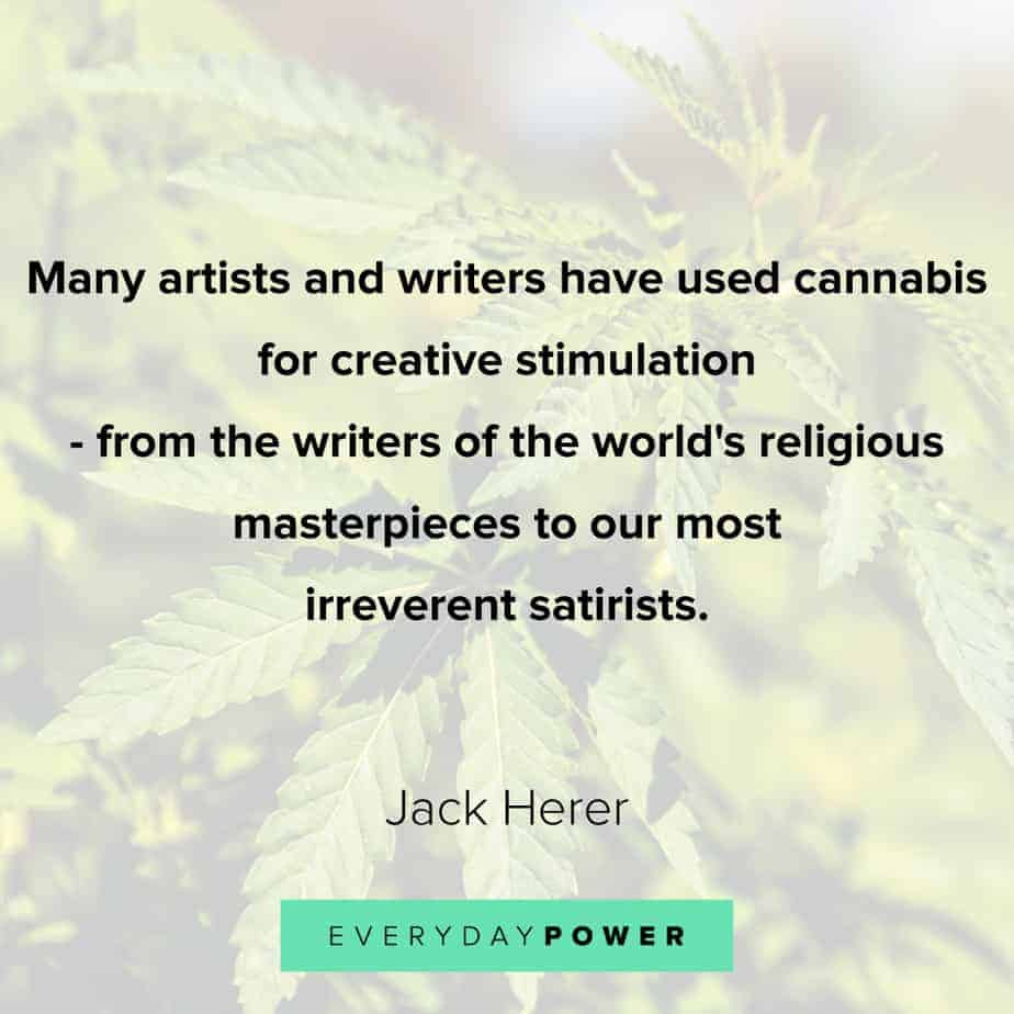 Weed Quotes about artists