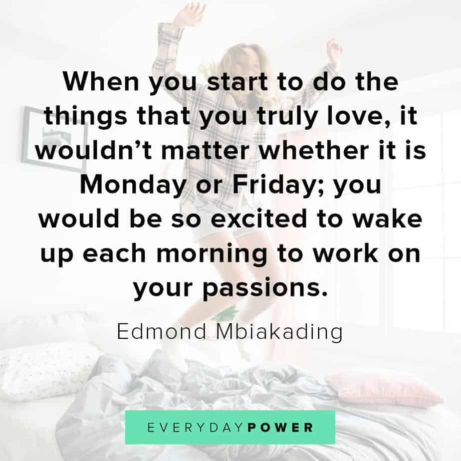 happy friday quotes on passion