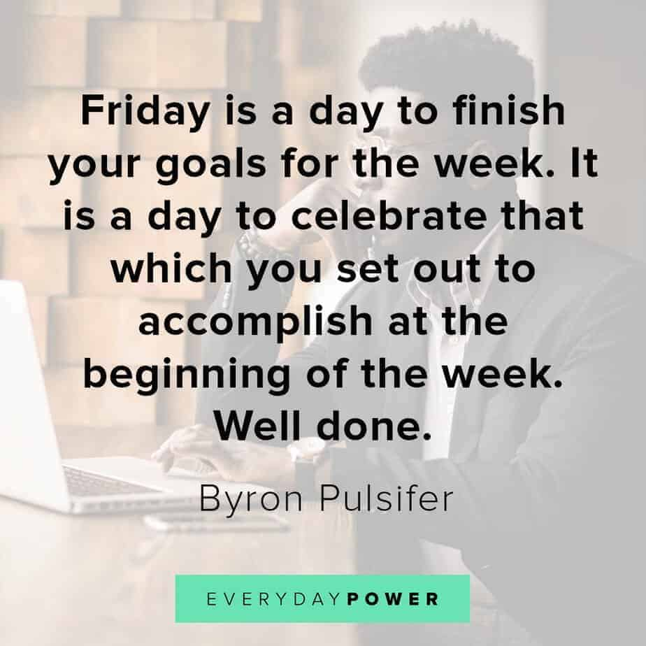 happy friday quotes to celebrate your goals