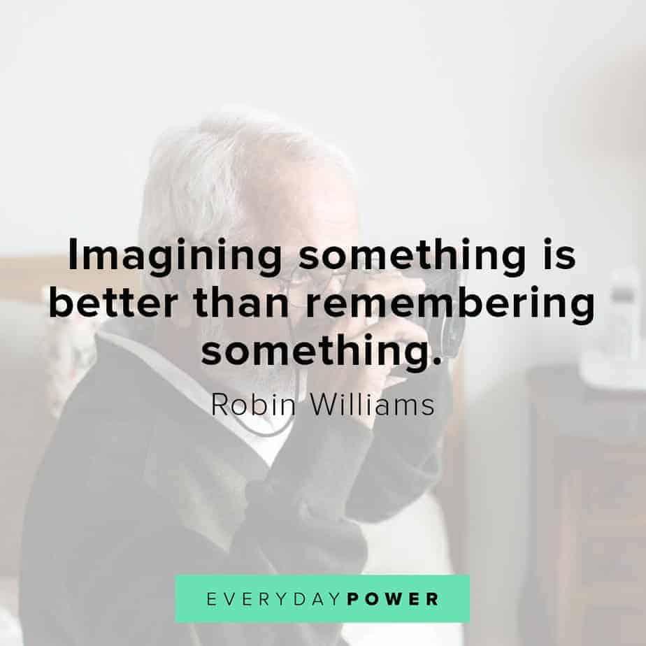 Robin Williams quotes on imagination