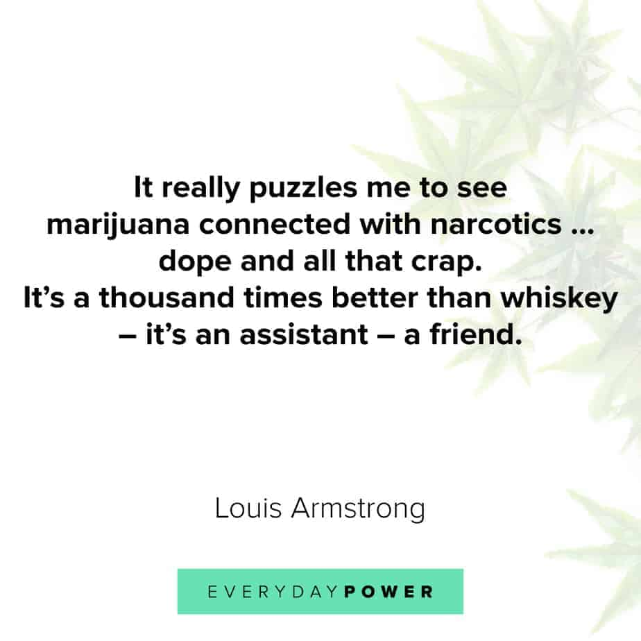 Weed Quotes that will make your day
