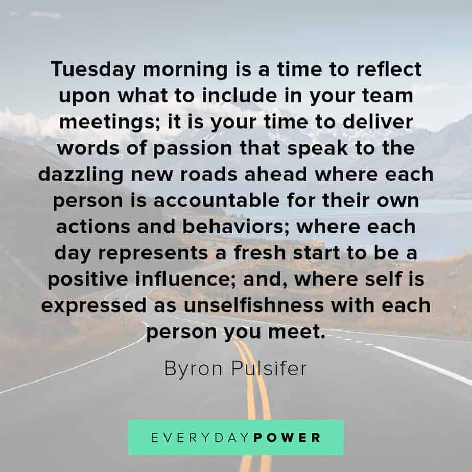 Tuesday quotes to reflect upon