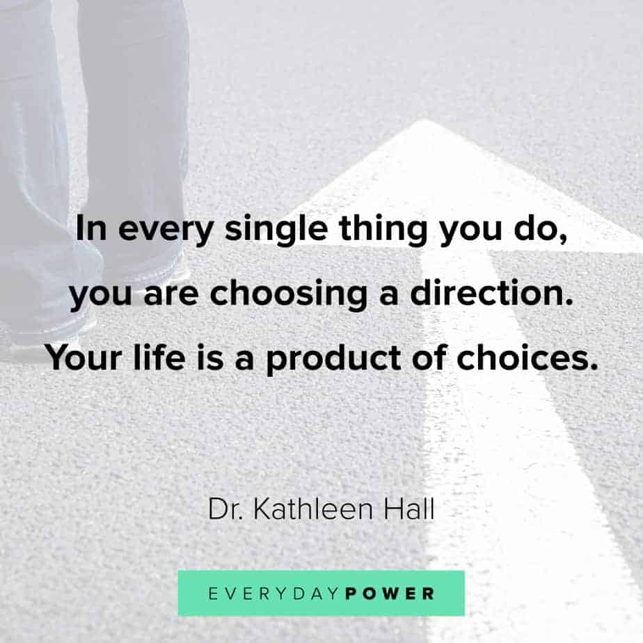 quotes about choices and the things you do