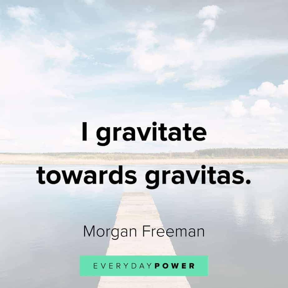 wise Morgan Freeman Quotes