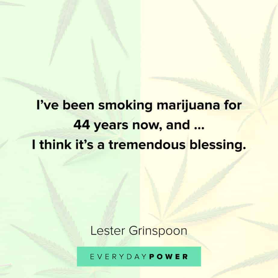 Weed Quotes about the flower
