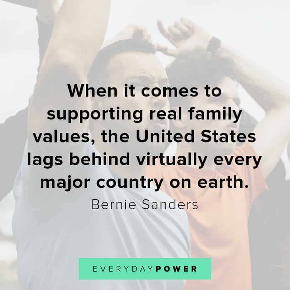Bernie Sanders quotes on family values
