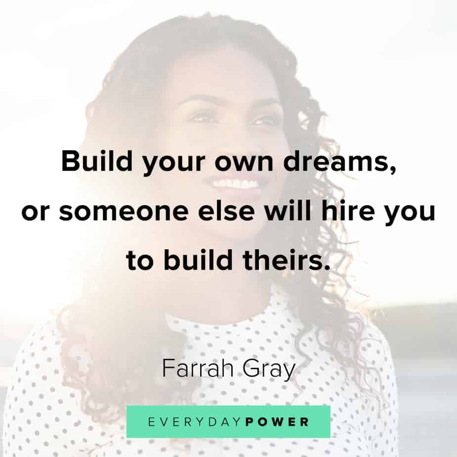 Good Morning Quotes on building your dreams