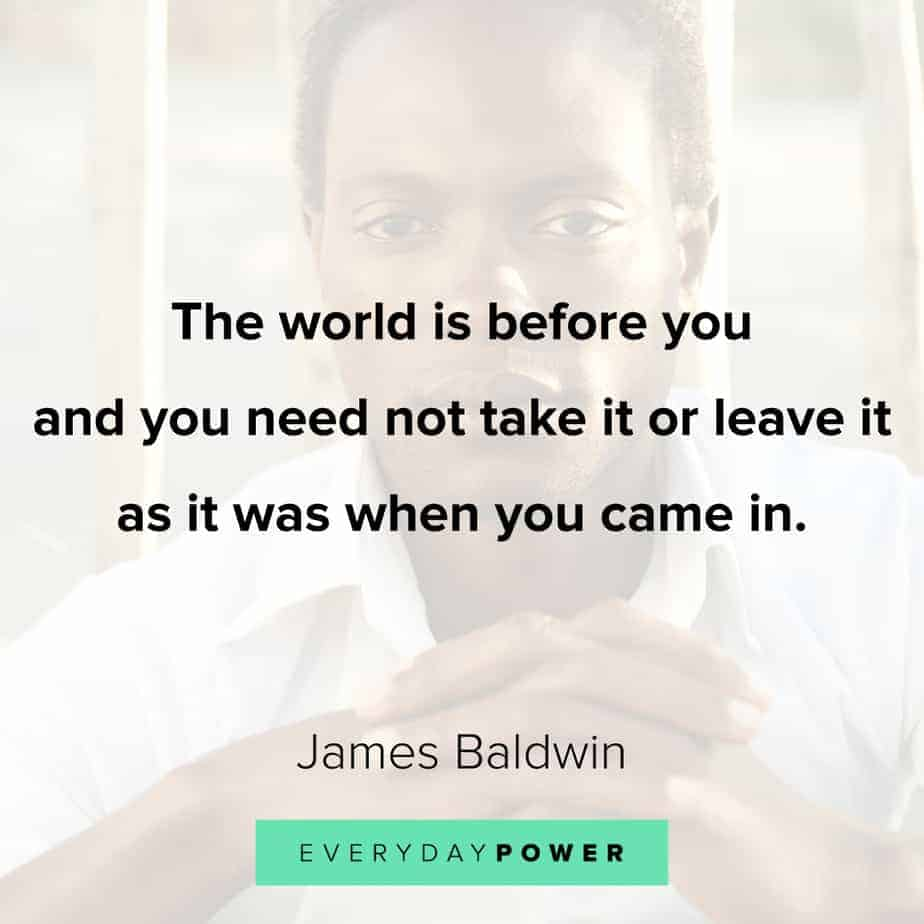 James Baldwin quotes about the world
