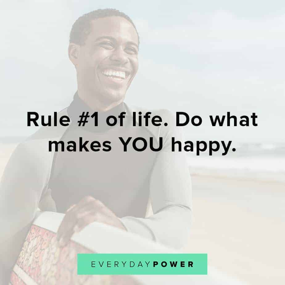 selfie quotes and captions on doing what makes YOU happy