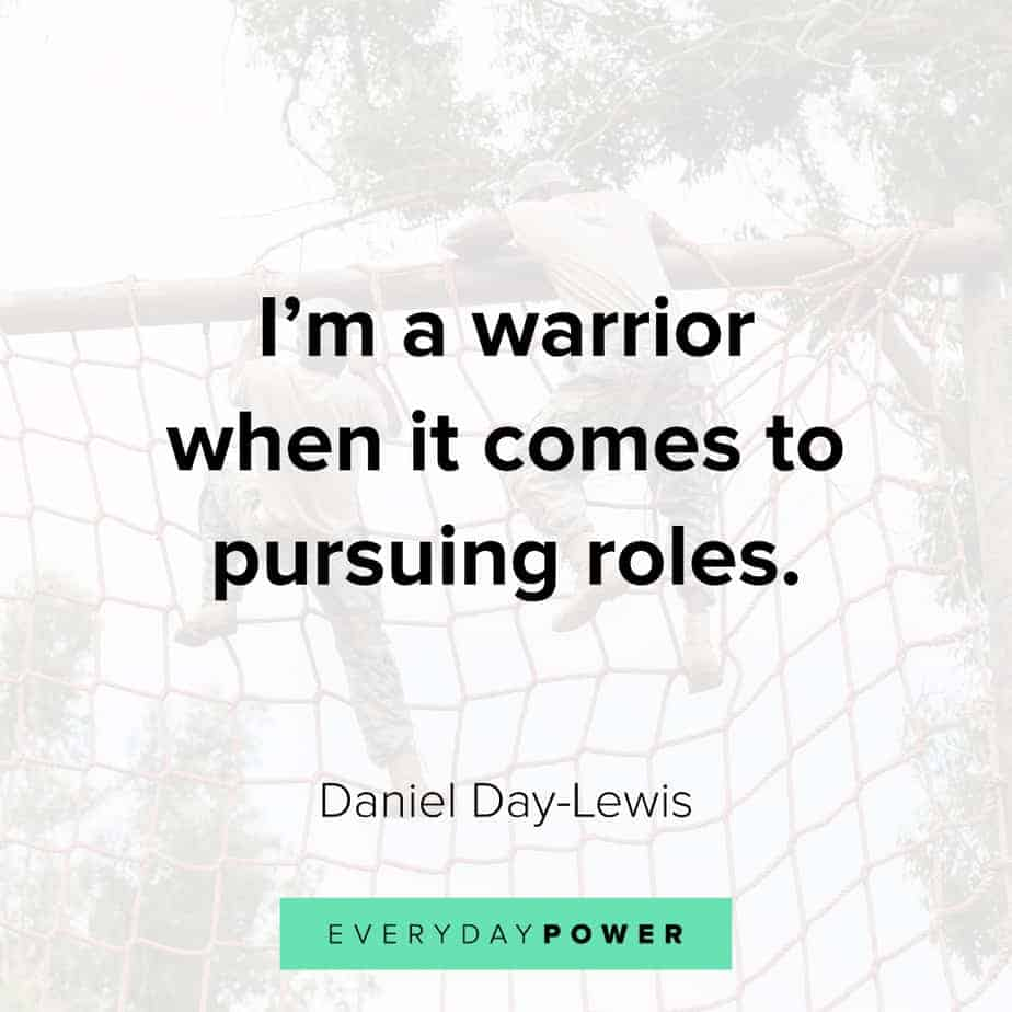 warrior quotes about pursuing roles