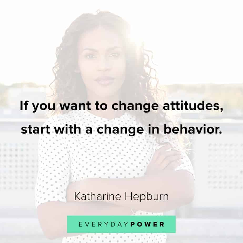 quotes about change and behavior