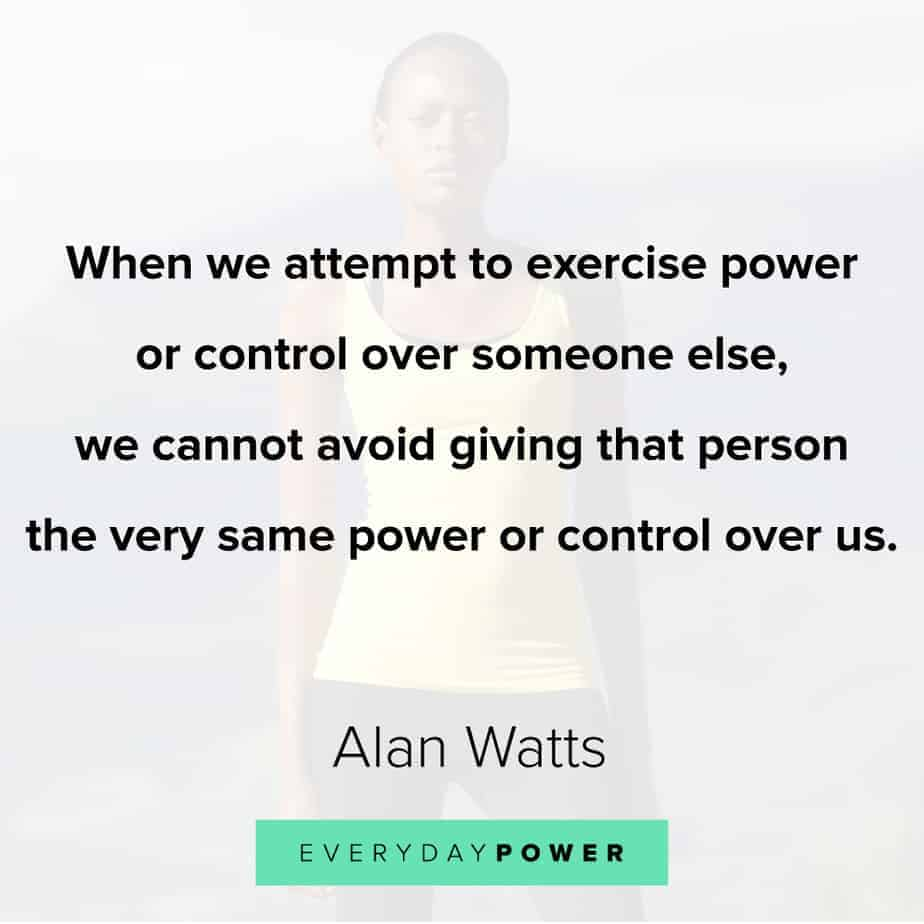 Alan Watts Quotes on power