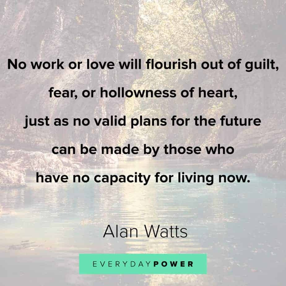 Alan Watts Quotes on fear