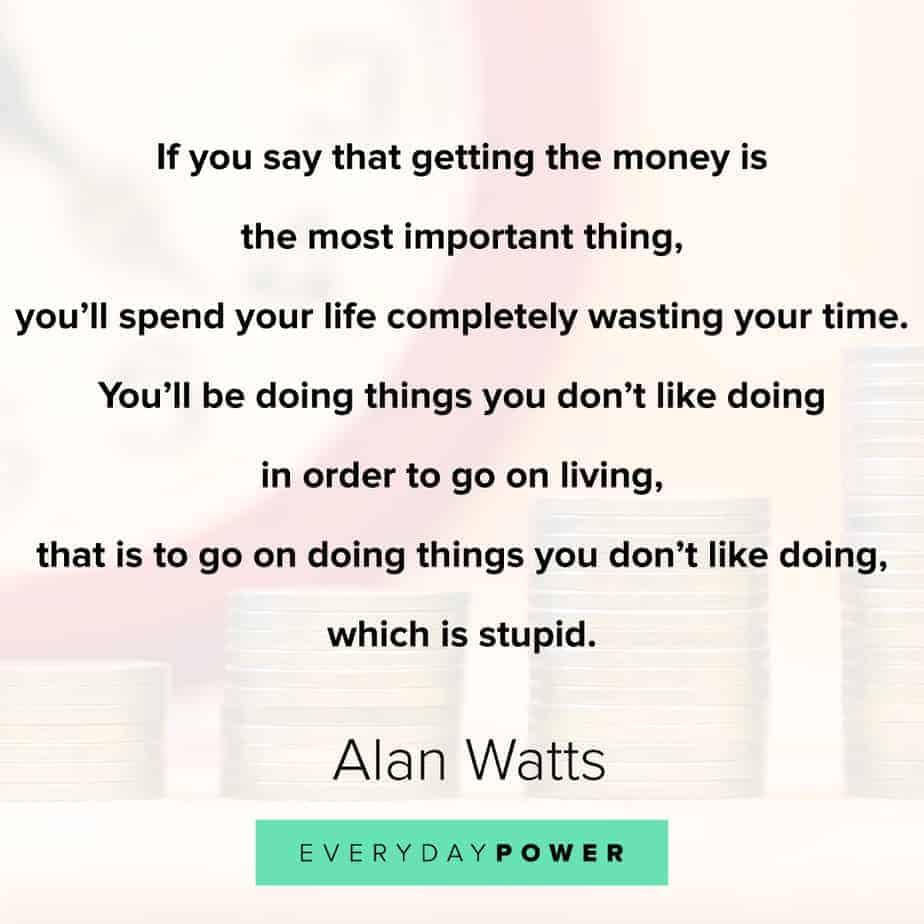 Alan Watts Quotes on money