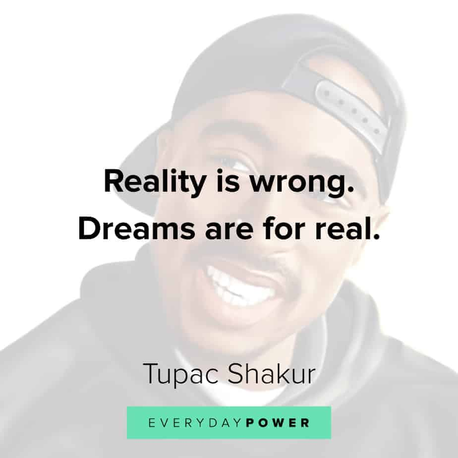 Tupac Quotes on dreams
