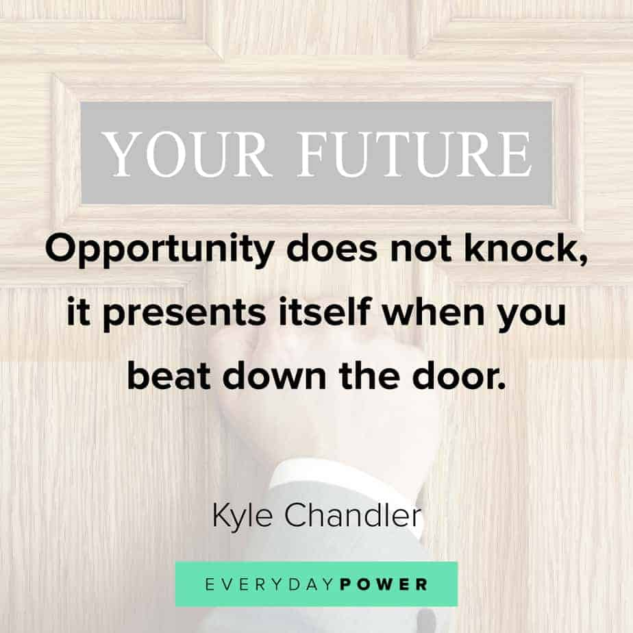 Funny inspirational quotes about opportunity