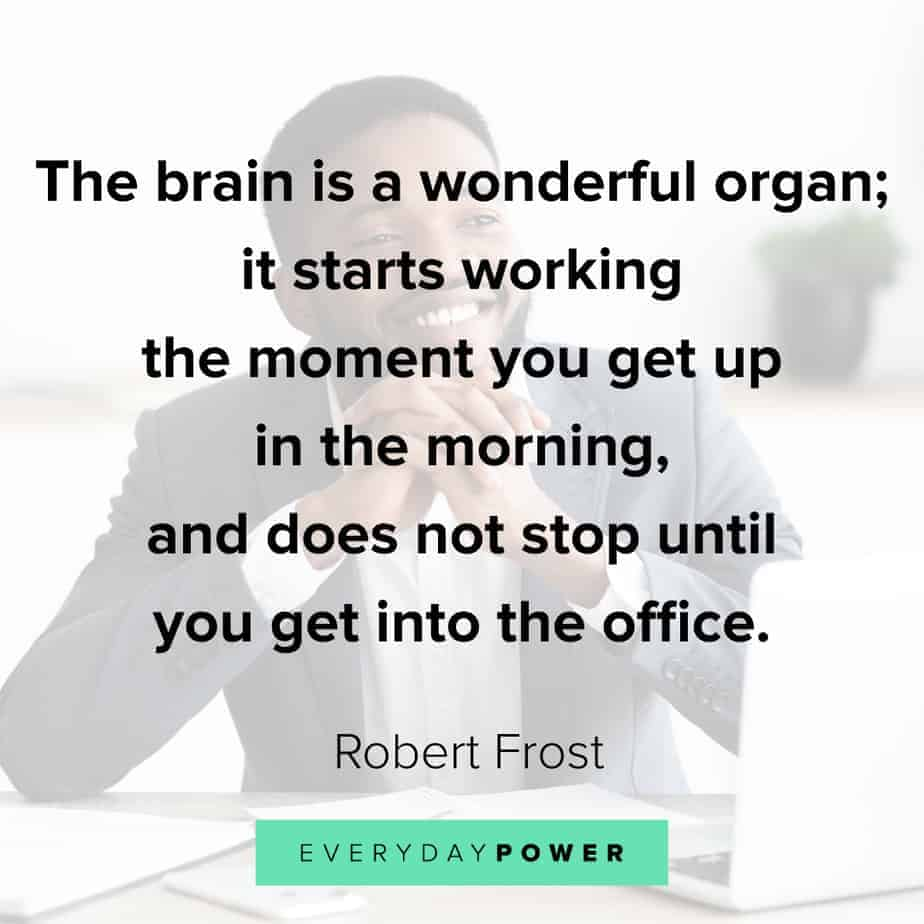 Funny inspirational quotes about the brain