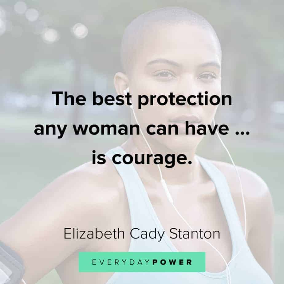 Inspirational quotes for women about courage