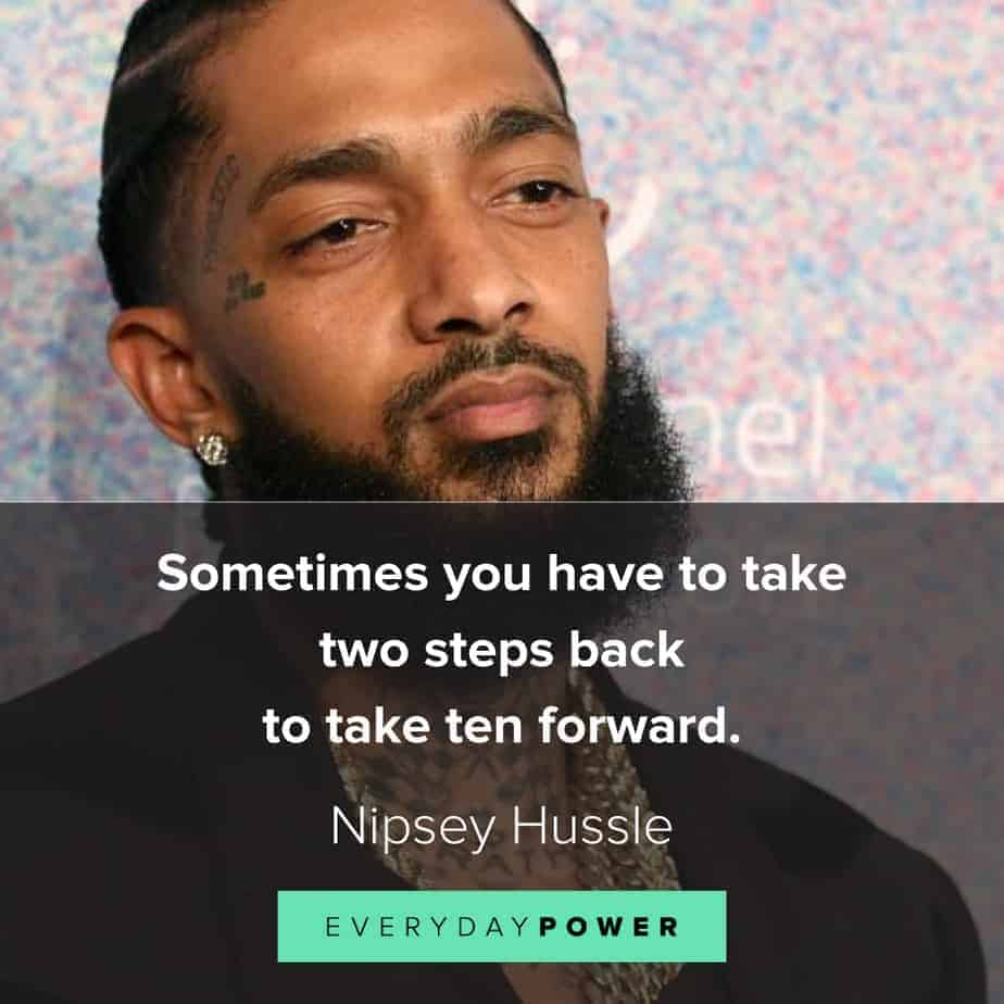 Nipsey Hussle quotes about the journey