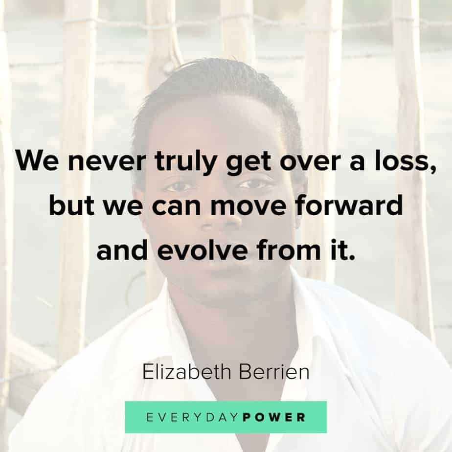 Quotes About Losing a Loved One to help you move forward