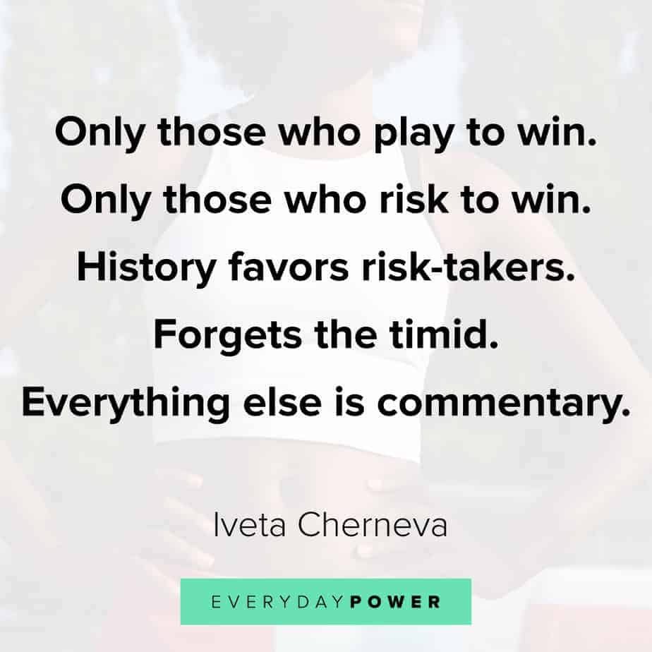 Quotes by Famous People on playing to win