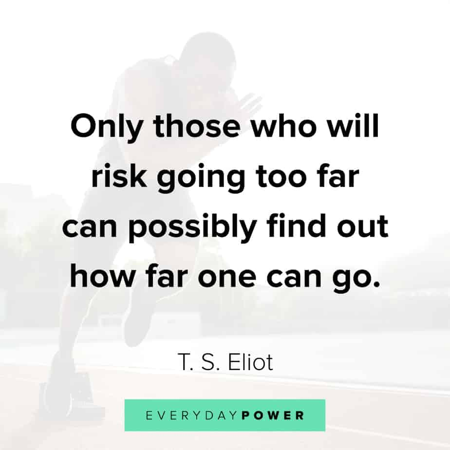 Quotes by Famous People on taking risks
