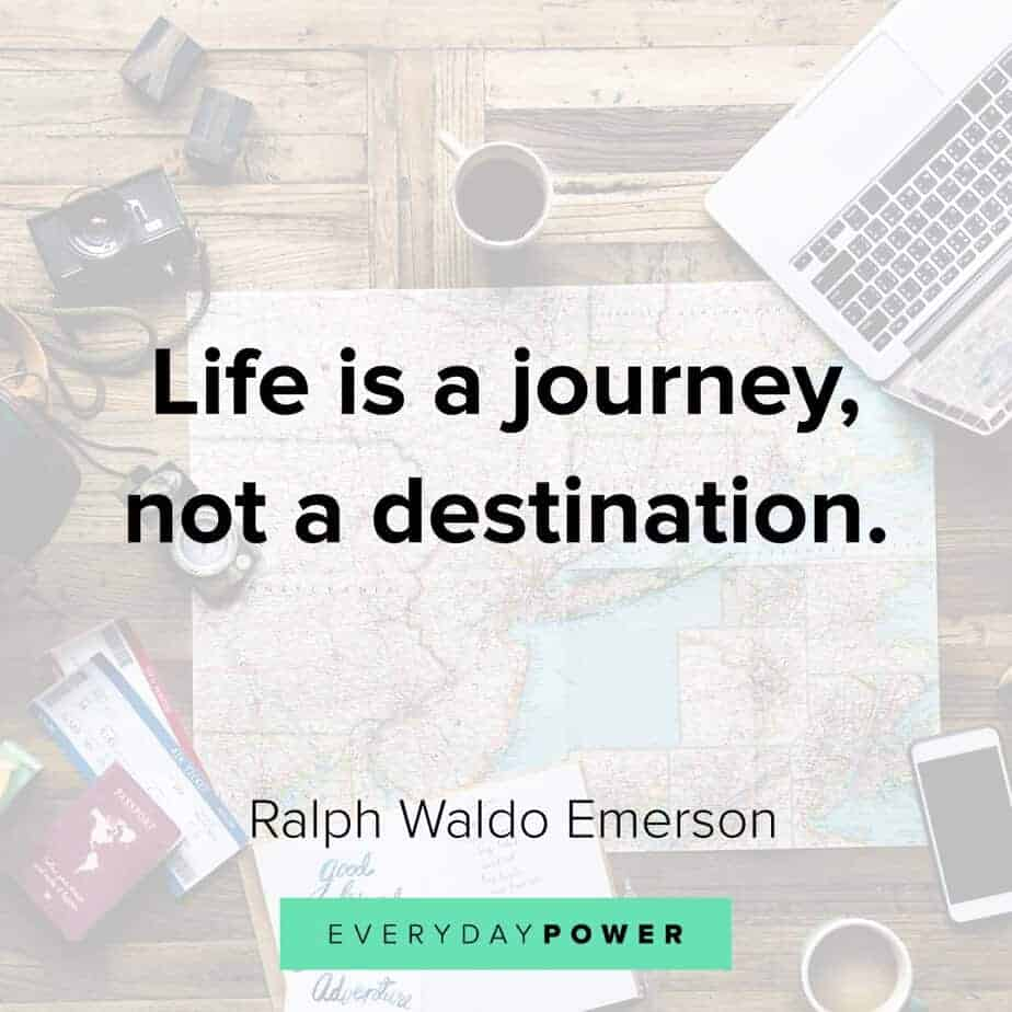 Ralph Waldo Emerson quotes on the journey of life