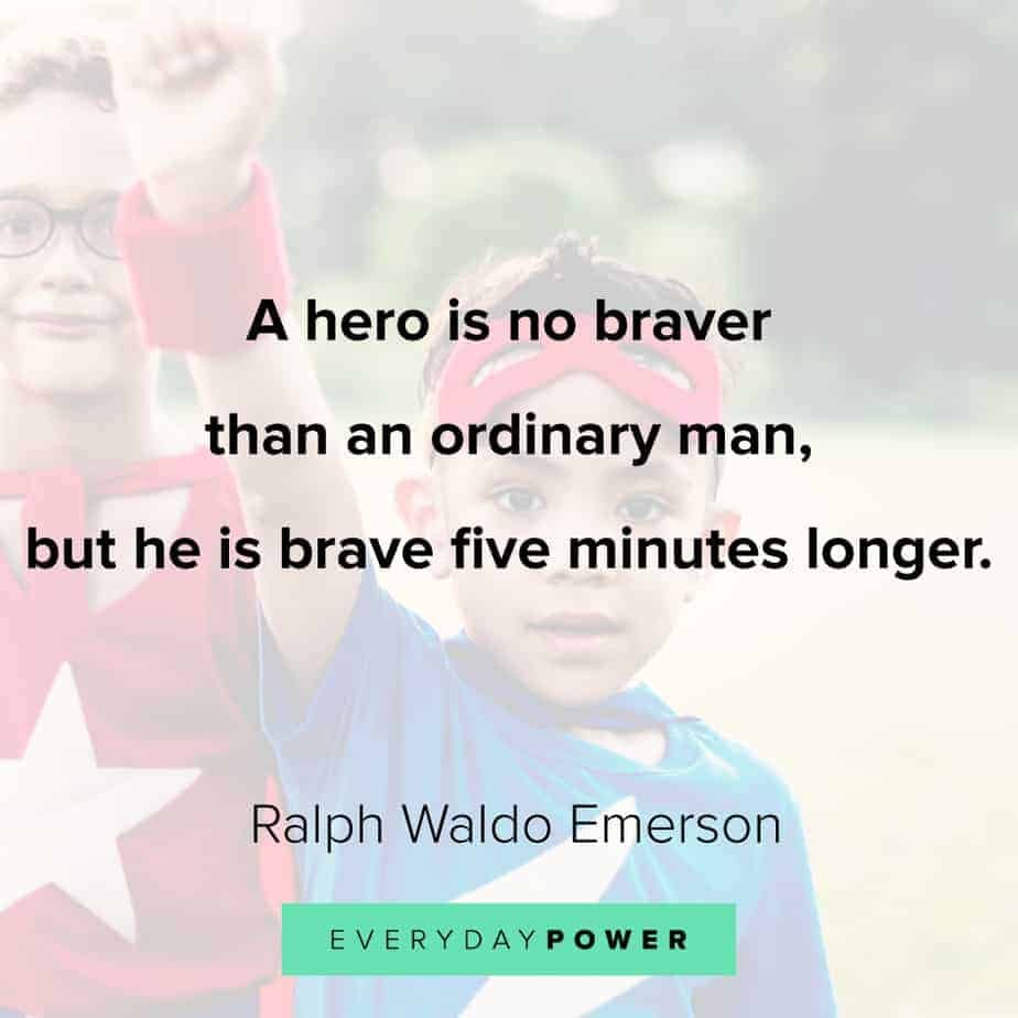 Ralph Waldo Emerson quotes on heroes