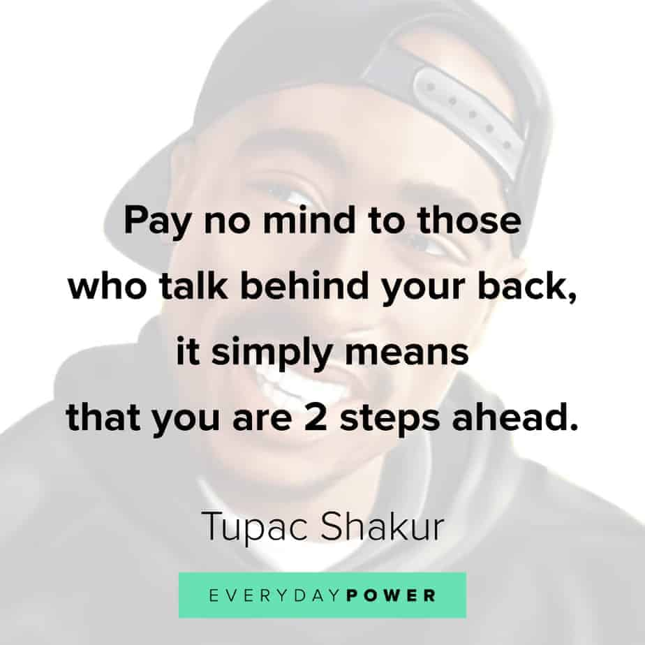 Tupac Quotes about backbiters