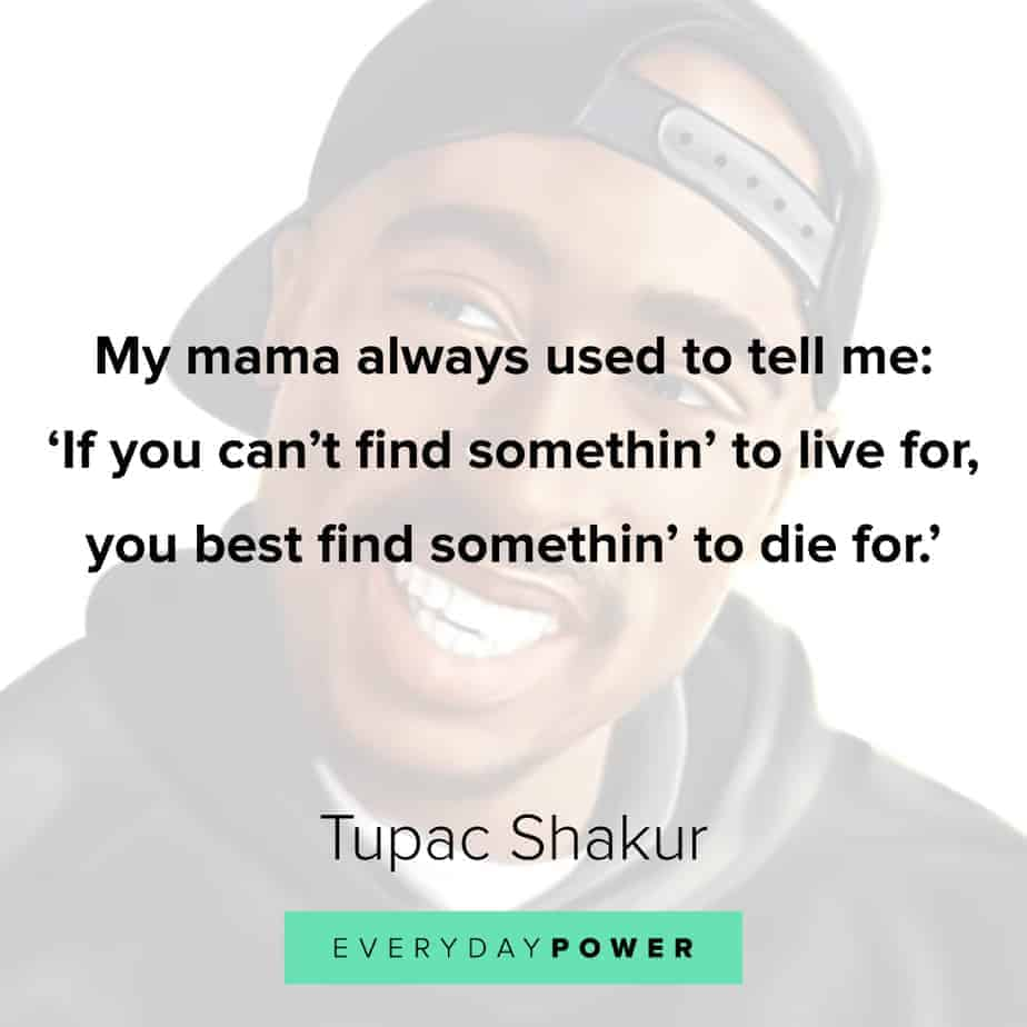 Tupac Quotes about his mama