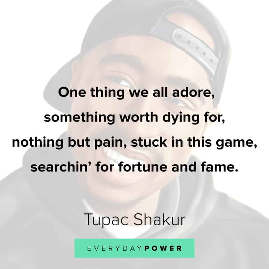 Tupac Quotes about fame