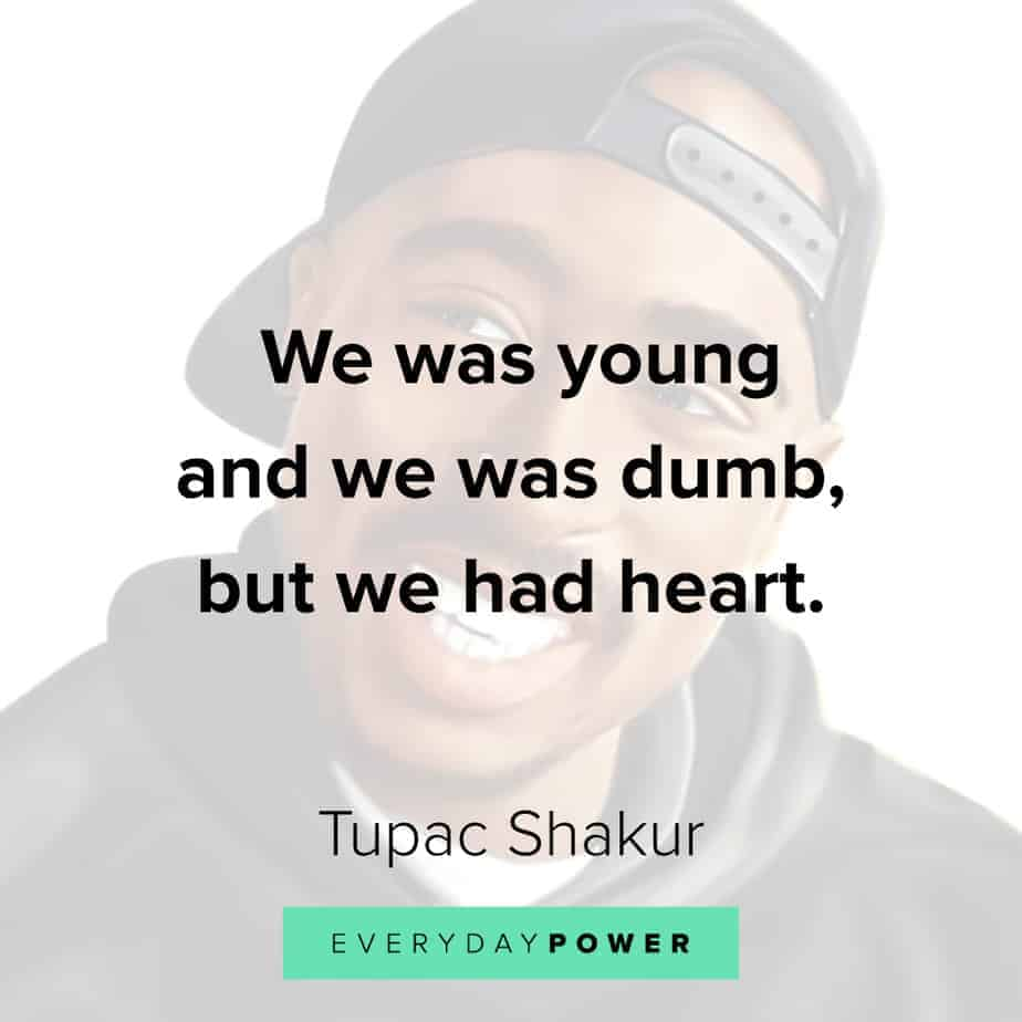 Tupac Quotes on youth