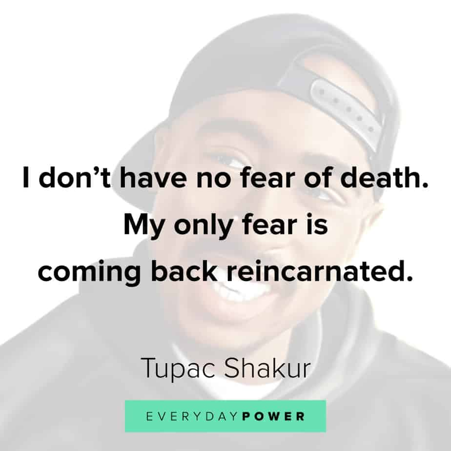 Tupac Quotes on fear