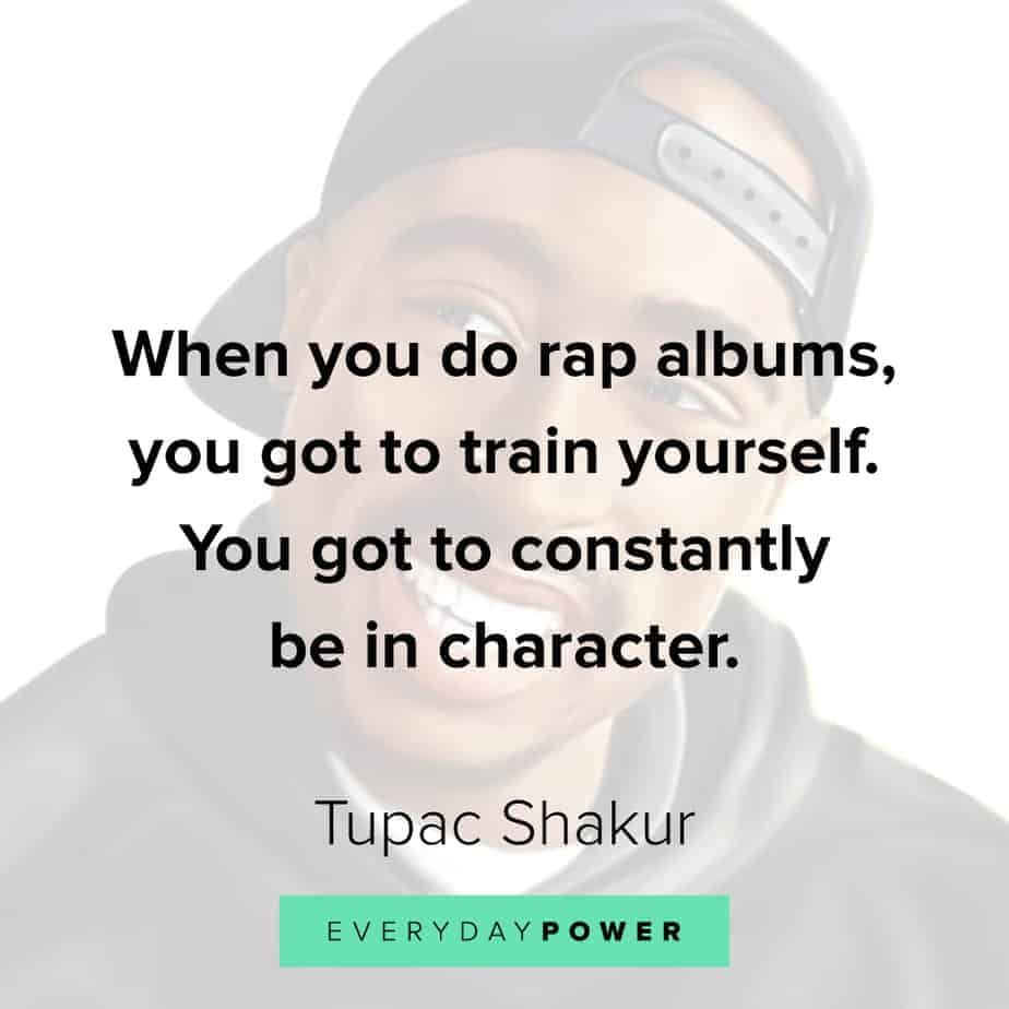 Tupac Quotes on character