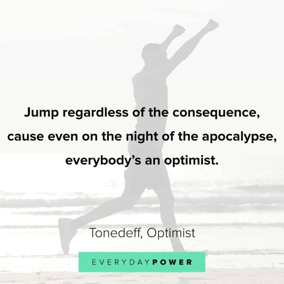 best Rap Quotes about optimism