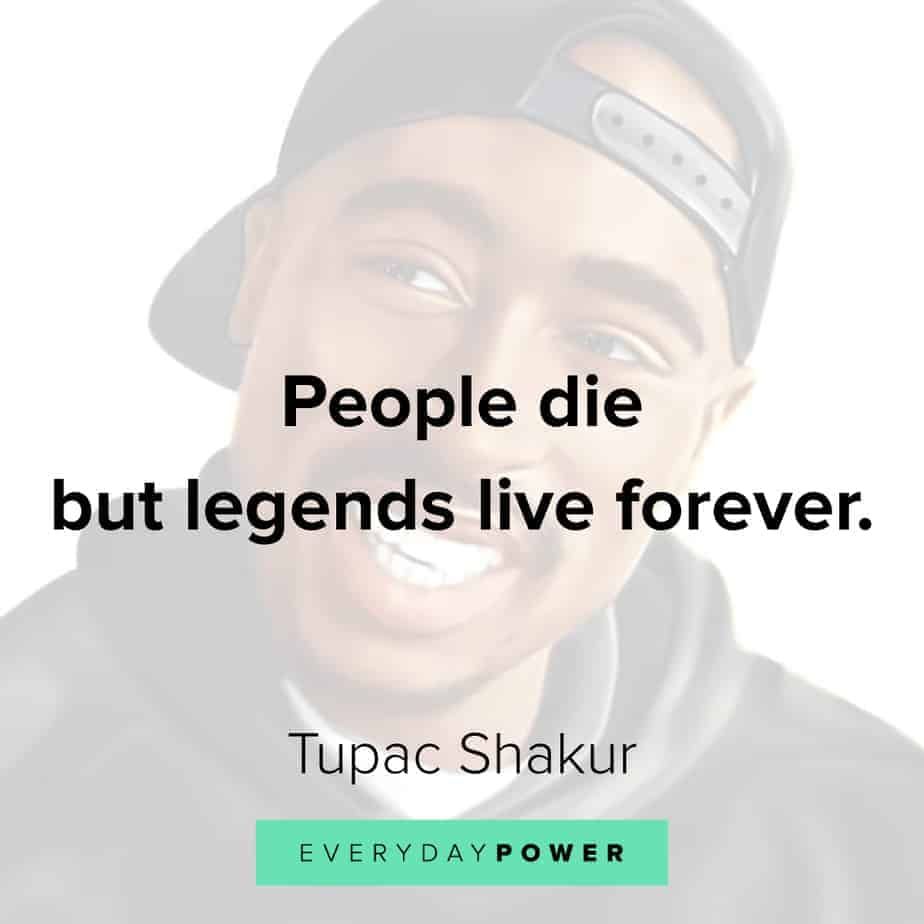 memorable Tupac Quotes