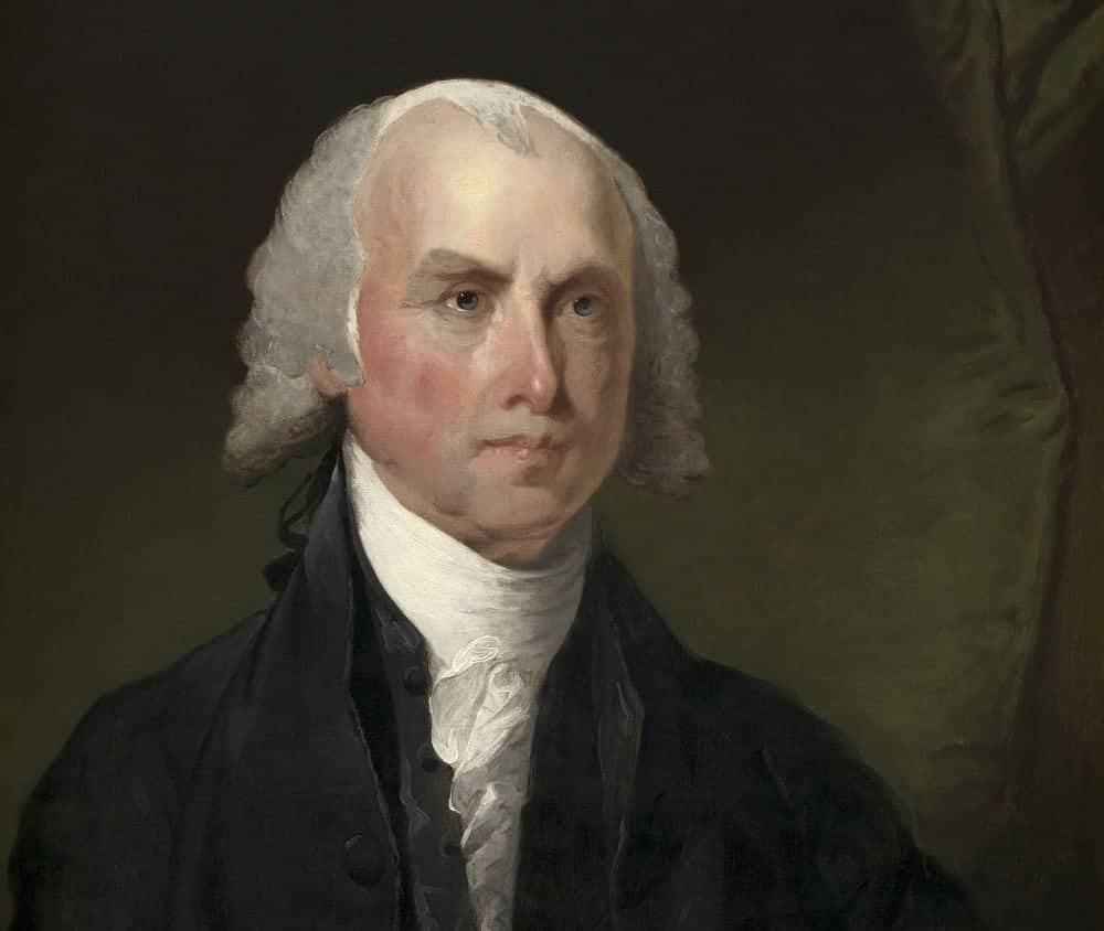 50 James Madison Quotes from One of the Founding Fathers