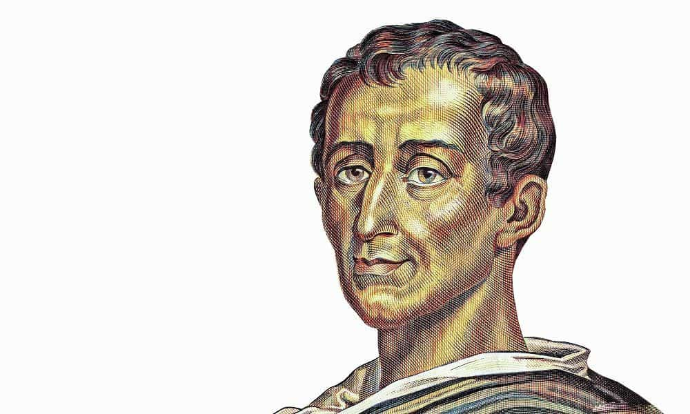 50 Montesquieu Quotes That Helped Shape the U.S. Constitution