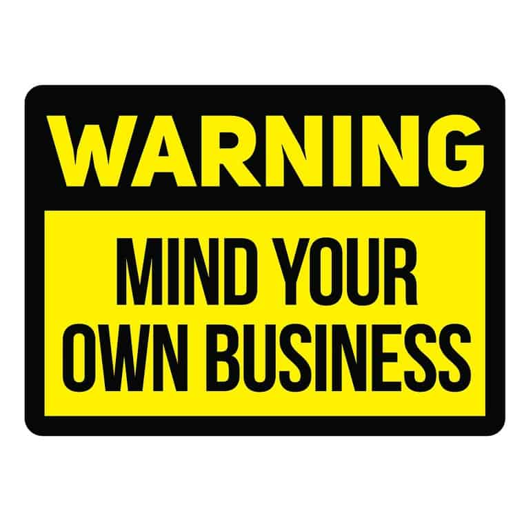 50 Mind Your Business Quotes That Will Help You Navigate This Rude Social Situation