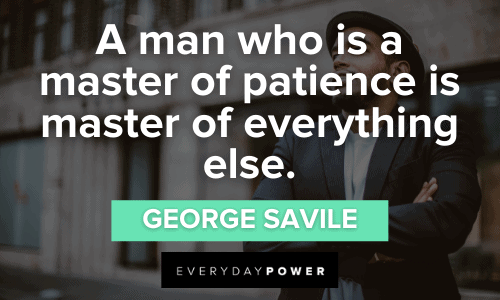 Gentleman Quotes about patience
