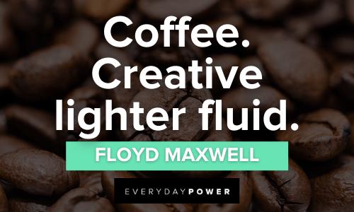 creative Coffee Quotes