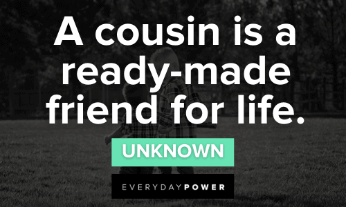 Cousin Quotes for Self-Discovery