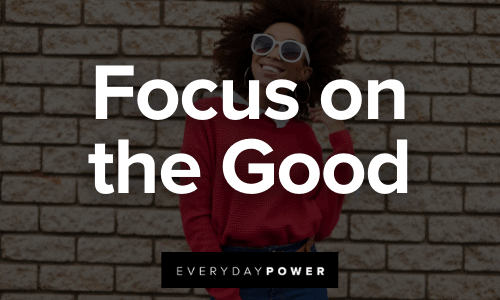 Reinvent Yourself by focusing on the good