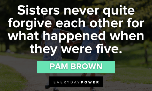 Funny Sister Quotes on forgiving each other